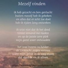 Mezelf vinden | Vera schrijft puur Lessons Learned In Life, Life Lessons, Dutch Quotes, One Liner, Thing 1, Some Quotes, Verse, How I Feel, Yoga