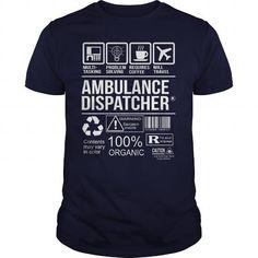 Awesome Tee For Ambulance Dispatcher - #sweatshirt blanket #crochet sweater. THE BEST => https://www.sunfrog.com/LifeStyle/Awesome-Tee-For-Ambulance-Dispatcher-102730408-Navy-Blue-Guys.html?68278