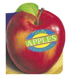 Totally Apples Cookbook by Helene Siegel,Karen Gillingham, Click to Start Reading eBook, This handy pocket-size cookbook is chock-full of apple recipes – from mouthwatering desserts like App