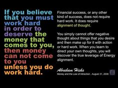 Abraham Hicks ☆ If You Believe That You Must Work Hard ☆