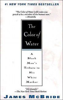 Color of Water by James McBride  A young African American man describes growing up as one of twelve children of a white  mother and black father, and discusses his mother's contributions to his life and his confusion  over his own identity. Book Club in a Bag available at the Farmingdale Library.