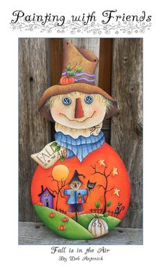 Fall is in the Air by Deb Antonick, email pattern packet Halloween Gourds, Spirit Halloween, Halloween Crafts, Halloween Ideas, Halloween Canvas Paintings, Scarecrow Painting, Christmas Crafts For Gifts, Fall Crafts, Christmas Ornaments
