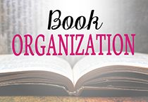 Book organization ideas and tips for getting all of your books organized in your home.