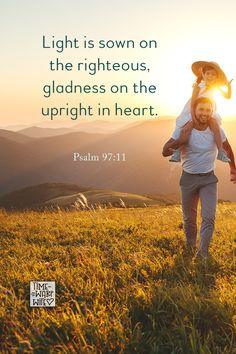 Psalm 97:11 - #christianity #christian #bible #faith #jesuschrist #God #love #christianencouragement #truth #biblestudy
