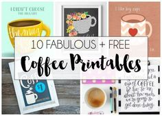 10 Free Coffee Printables. Coffee is my love language. If it's yours too, you'll love all of these fun coffee-themed printables!