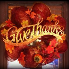 Give Thanks Deco Mesh Wreath Made by Stephanie