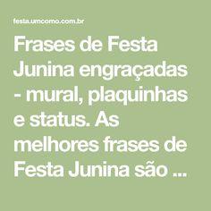 Frases De Correio Elegante Festa Junina Pinterest