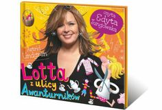 Lotta z ulicy Awanturników Cool Gifts For Kids, Best Gifts