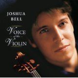 Voice of the Violin (Audio CD)By Joshua Bell