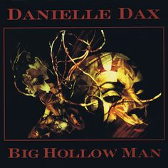 "Holly Warburton 1987 Danielle Dax - Big Hollow Man (12"") [Awesome AOR-10T] #albumcover"