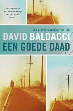 Een goede daad by David Baldacci - Books Search Engine David Baldacci Books, Thrillers, Search Engine, Engineering, Ebooks, Films, Blame, Reading Books, Books
