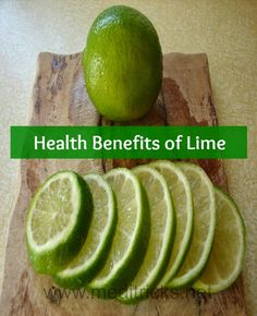 Health Benefits of Lime   Medi Tricks