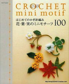 Альбом«crochet mini motif»/япония,цветочные мини-мотивы крючком/. Обсуждение на LiveInternet - Российский Сервис Онлайн-Дневников