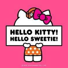 Hello Kitty! Hello Sweetie!