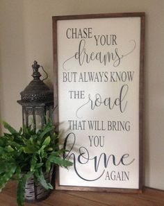 Chase your dreams sign Inspirational sign Farmhouse style signs Graduation Sign Wood Sign Saying Framed Sign Custom Sign Wood Signs Sayings, Diy Wood Signs, Rustic Wood Signs, Pallet Signs, Sign Quotes, Rustic Decor, Qoutes, Vinyl Sayings, Family Wood Signs