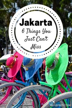 Jakarta 6 Things You Just Can't Miss #jakarta #indonesia #guide