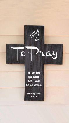 To pray let go let God