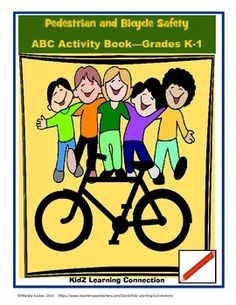 A funb safety unit for kids which covers topics related to their main modes of independent travel - walking and riding bicycle!This bundle has a bicycle or pedestrian safety activity for every letter of the alphabet. Students will have fun working their way through the booklet----and learning important safety practices at the same time.