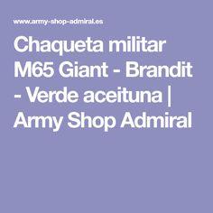 Chaqueta militar M65 Giant - Brandit - Verde aceituna | Army Shop Admiral