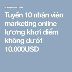 Tuyển nhân viên marketing online lương khởi điểm hấp dẫn