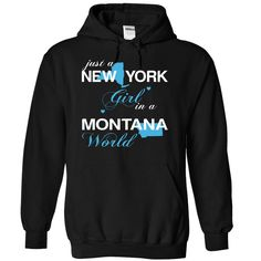 (NYJustXanh001) Just A ₩ New York Girl In A ► Montana WorldIn a/an name worldt shirts, tee shirts