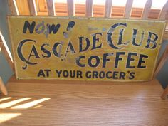 Vintage Cascade Club Coffee at Your Groger's Tin Lithograph Sign RARE Original | eBay
