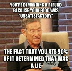 When you wish Maury could help you out: | 22 Photos That Will Make Any Server Laugh, Then Cry, Then Cry-Laugh