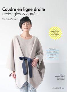 Coudre en ligne droite : Rectangles & carrés de Kazue Nakagami http://www.amazon.fr/dp/2756522244/ref=cm_sw_r_pi_dp_TOehub0E56MD0