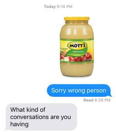 Mott's: | 32 Texts That Will Make You Laugh Way Harder Than You Should