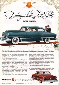vintagenational:  The Distinguished De Soto for 1953. I really like the teeth on the grill of this blue Fire Dome. Remember when cars had really distinct faces? I also enjoy cars that look like little jets. This car just looks fast, doesn't it?  Just mind your hands around that grill.