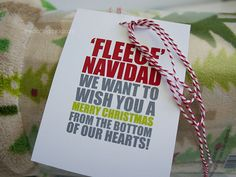 Fleece Navidad-- A cute tag to add to a fleece blanket! LOVe this!