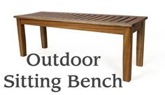 Outdoor Sitting Bench - The Wood Whisperer Woodworking Videos, Woodworking Plans, Woodworking Projects, Furniture Making, Diy Furniture, Outdoor Furniture, Outdoor Decor, Sitting Bench, Making A Bench