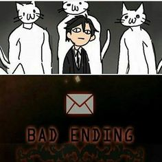 Doesn't seem like a bad ending to me lolol