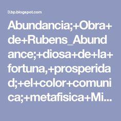 Abundancia;+Obra+de+Rubens_Abundance;+diosa+de+la+fortuna,+prosperidad;+el+color+comunica;+metafisica+Miami,+bienestar,+alma,+diosas+del+color.jpg (410×600)