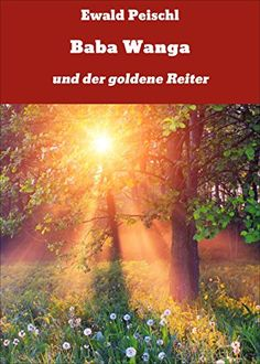 Buy Baba Wanga: und der goldene Reiter by Ewald Peischl and Read this Book on Kobo's Free Apps. Discover Kobo's Vast Collection of Ebooks and Audiobooks Today - Over 4 Million Titles! Satire, Baba Wanga, Self Publishing, Iris, Free Apps, Audiobooks, Ebooks, This Book, Country Roads