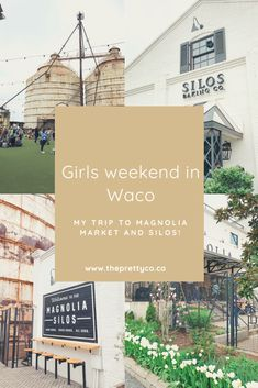 Girls weekend in Waco! Our visit to the Magnolia Silos! Magnolia Market, Girls Weekend, Farmhouse Ideas, Travel, Viajes, Destinations, Traveling, Trips