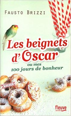 Amazon.fr - Les beignets d'Oscar - Fausto BRIZZI, Lise CAILLAT - Livres