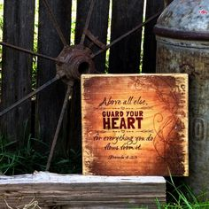 Guard Your Heart  Proverbs 423 Weathered Wall Sign