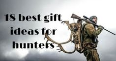 Find the gift ideas for hunters. Are you struggling to make a list of unique gifts for hunters?Below is a list of the gift items and I am sure this will help you to decide.