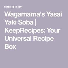 Wagamama's Yasai Yaki Soba   KeepRecipes: Your Universal Recipe Box