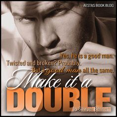 Make it a Double (Sawyer Bennett)