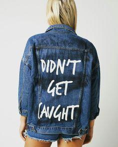 huge selection of 9cf2e 3b057 Slogan gaffiti denim jacket didnt get caught liquor n poker Best Jean  Jackets, Jackets For