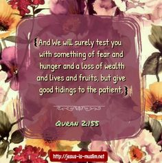#test #fear #hunger #wealth #money #Quran #holy #verse #patient