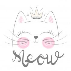 Funny Princess And Crown For Print T-shirt. funny princess and crown for print t-shirt. Funny Princess, Photo Chat, Cat Birthday, Cat Party, Cat Wallpaper, Cat Drawing, Cat Face, Cute Illustration, Applique Designs