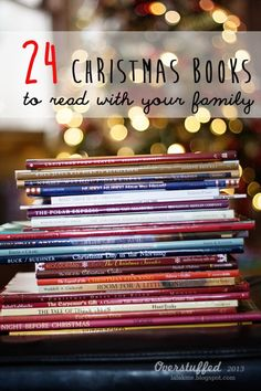 Read a Christmas Book every night in December. Here is a list of 24 great Christmas stories to start your family off with this wonderful tradition!