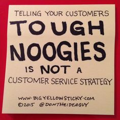 "The ""Tough Noogies"" Response. www.bigyellowsticky.com"