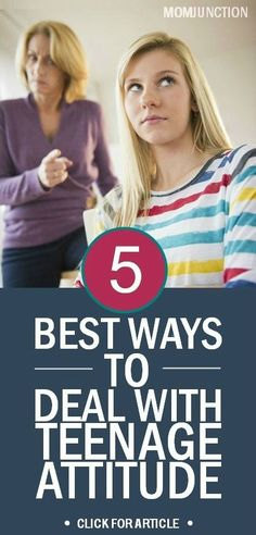 The following are a few ways which can help you in dealing with teenagers attitude problems