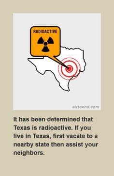 Texas is radioactive