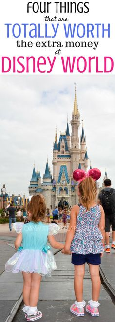 4 things totally worth the extra money at Disney world