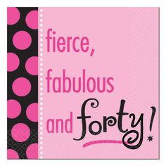 if i make it to 50 its an idea lol Fun, foxy, and Women's adult birthday party supplies 40th Birthday Quotes, Happy 40th Birthday, Adult Birthday Party, 30th Birthday Parties, Birthday Images, Birthday Wishes, Birthday Cards, 40 Birthday, Happy 50th